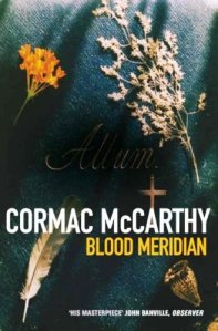 an examination of the book blood meridian by cormac mccarthy